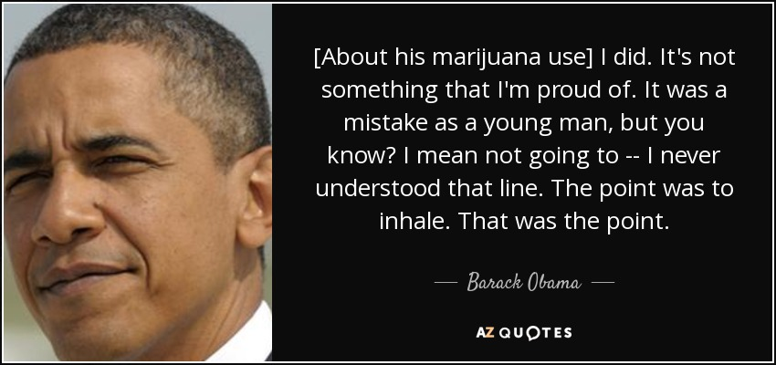quote-about-his-marijuana-use-i-did-it-s-not-something-that-i-m-proud-of-it-was-a-mistake-barack-obama-127-1-0140